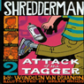 Shredderman: Attack of the Tagger (Unabridged), by Wendelin Van Draanen