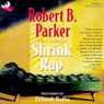 Shrink Rap: A Sunny Randall Novel (Unabridged) Audiobook, by Robert B. Parker