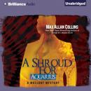 A Shroud for Aquarius: A Mallory Novel (Unabridged) Audiobook, by Max Allan Collins
