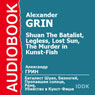 Shuan The Batalist, Legless, Lost Sun, The Murder in Kunst-Fish, by Alexander Grin