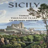 Sicily:Three Thousand Years of Human History (Unabridged) Audiobook, by Sandra Benjamin