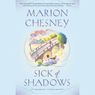 Sick of Shadows (Unabridged) Audiobook, by Marion Chesney