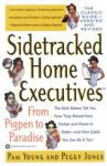 Sidetracked Home Executives(TM): From Pigpen to Paradise (Unabridged), by Pam Young