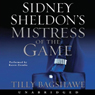 Sidney Sheldons Mistress of the Game (Unabridged) Audiobook, by Sidney Sheldon