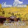 Sierra Ransom (Unabridged) Audiobook, by Emma Craig