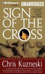 Sign of the Cross (Unabridged) Audiobook, by Chris Kuzneski