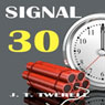 Signal 30 (Unabridged) Audiobook, by James Twerell