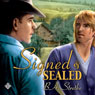Signed and Sealed (Unabridged), by B. A. Stretke