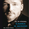Sii te stesso, cambia il mondo (Be Yourself, Change the World) (Unabridged), by Dr. Dain Heer