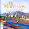 The Silent Country (Unabridged) Audiobook, by Di Morrissey
