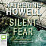 Silent Fear: An Ella Marconi Novel, Book 5 (Unabridged), by Katherine Howell