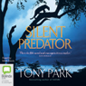 Silent Predator (Unabridged) Audiobook, by Tony Park
