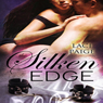 The Silken Edge, Volume 1 (Unabridged) Audiobook, by Laci Paige