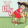Silly Ole Spilly Lilly (Unabridged), by Sonnie Osborn