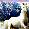 The Silver Brumby: The Silver Brumby, Book 1 (Unabridged), by Elyne Mitchell