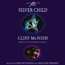 The Silver Child Audiobook, by Cliff McNish