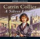 A Silver Lining (Unabridged) Audiobook, by Catrin Collier