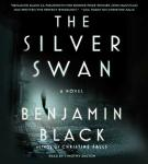The Silver Swan: A Novel (Unabridged) Audiobook, by Benjamin Black
