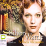 Silver Wattle (Unabridged) Audiobook, by Belinda Alexandra