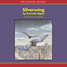 Silverwing (Unabridged), by Kenneth Oppel
