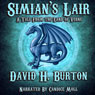 Simians Lair: A Tale from the Land of Verne (Unabridged), by David H. Burton