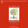 Simple Kabbalah (Unabridged), by Kim Zetter