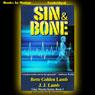 Sin and Bone: Gina Mazzio, Book 2 (Unabridged) Audiobook, by J. J. Lamb