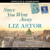 Since You Went Away (Unabridged), by Liz Astor