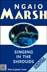 Singing in the Shrouds (Unabridged), by Ngaio Marsh