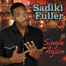 Single Again Audiobook, by Sadiki Fuller