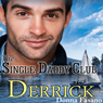 The Single Daddy Club: Derrick, Book 1 (Unabridged) Audiobook, by Donna Fasano