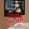 Sink or Swim (Unabridged) Audiobook, by Stacy Juba