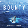 The Sinking of the Bounty: The True Story of a Tragic Shipwreck and its Aftermath (Unabridged) Audiobook, by Matthew Shaer