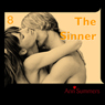 The Sinner: Ann Summers Short Story 8 (Unabridged), by Ann Summers