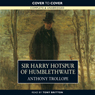 Sir Harry Hotspur of Humblethwaite (Unabridged), by Anthony Trollope