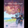 Sir Nigel (Unabridged) Audiobook, by Sir Arthur Conan Doyle