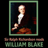 Sir Ralph Richardson reads William Blake (Unabridged) Audiobook, by William Blake