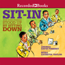 Sit-In: How Four Friends Stood Up by Sitting Down (Unabridged) Audiobook, by Andrea Davis Pinkney