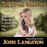 Six from Greeley (Unabridged) Audiobook, by Josh Langston