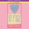 Six Steps to a Girl (Unabridged), by Sophie McKenzie