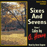Sixes and Sevens, Volume I (Unabridged) Audiobook, by O. Henry