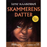 Skammerens datter (Shamefuls Daughter) (Unabridged) Audiobook, by Lene Kaaberbol