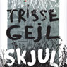 Skjul (Hide) (Unabridged) Audiobook, by Trisse Geil