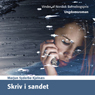 Skriv i Sandet (Write in the Sand) (Unabridged), by Marjun Syderbo Kjelnaes
