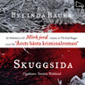 Skuggsida (Darkside) (Unabridged), by Belinda Bauer
