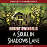 A Skull in Shadows Lane (Unabridged) Audiobook, by Robert Swindells