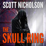 The Skull Ring (Unabridged) Audiobook, by Scott Nicholson