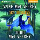 Sky Dragons: Dragonriders of Pern (Unabridged), by Anne McCaffrey