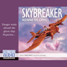 Skybreaker (Unabridged), by Kenneth Oppel