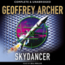 Skydancer (Unabridged) Audiobook, by Geoffrey Archer
